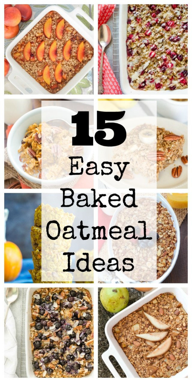 15 Easy Baked Oatmeal Ideas
