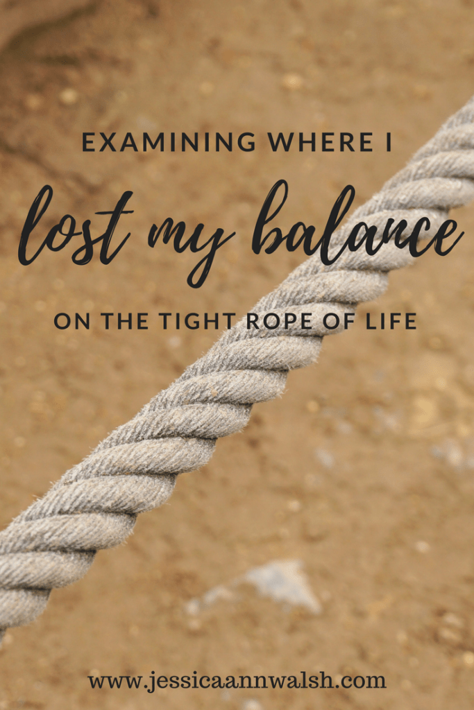 When I'm overwhelmed, my well being suffers. I must examine where I lost my balance in life so I can maintain it next time a strong wind blows.
