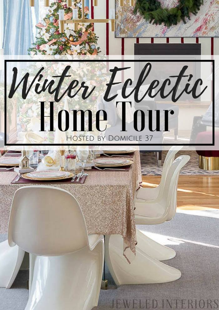 Winter Eclectic Home Tour