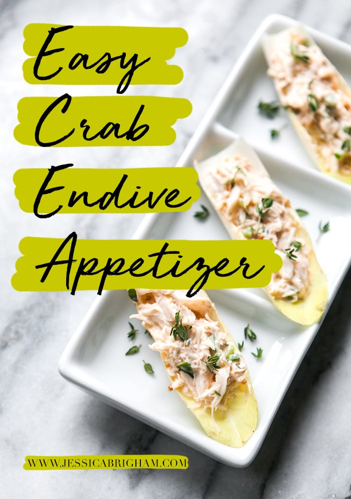 Easy Crab Endive Appetizer | Spring Party Finger Foods | Easy Appetizer Recipes | Jessica Brigham Magazine Ready for Life