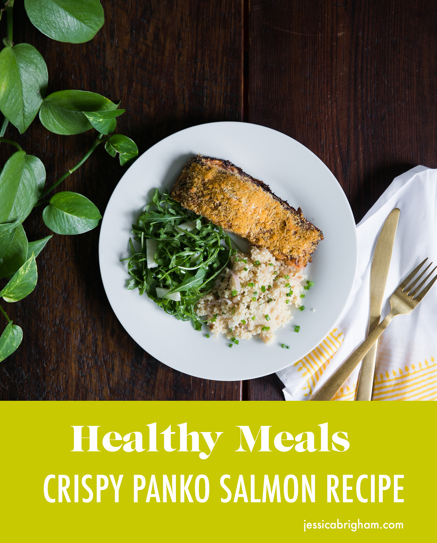 Healthy Winter Meals | Crispy Panko Salmon Recipe | Salmon Recipes | Quick Healthy Meals | Baked Salmon Recipe | Jessica Brigham | Magazine Ready for Life