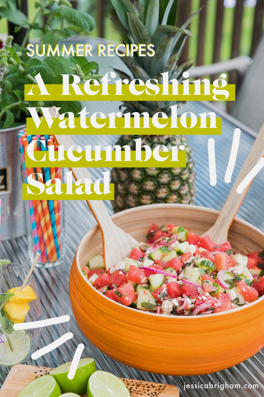 Summer Recipes | Refreshing Watermelon Cucumber Salad | Healthy Summer Recipes | Jessica Brigham | Magazine Ready for Life