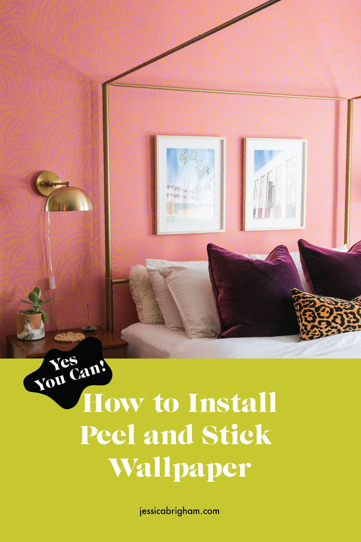 Yes You Can! How to Install Peel and Stick Wallpaper | DIY Hang Removable Wallpaper | Jessica Brigham