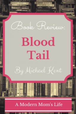Blood Tail by Michael Kent - A Book Review