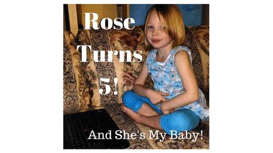Rose Turns 5