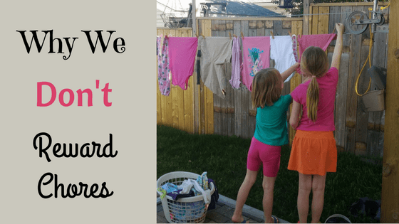 Why We Don't Reward Chores