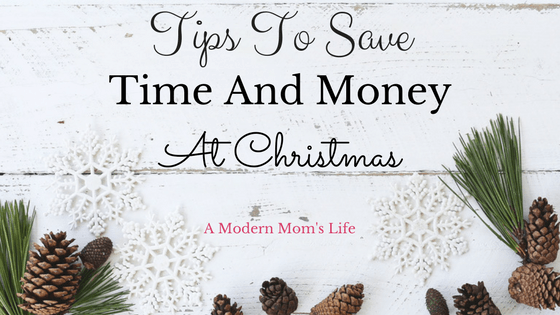 Tips to Save Time and Money At Christmas