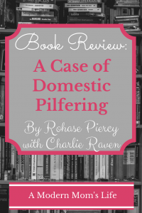 A Case of Domestic Pilfering - Book Review