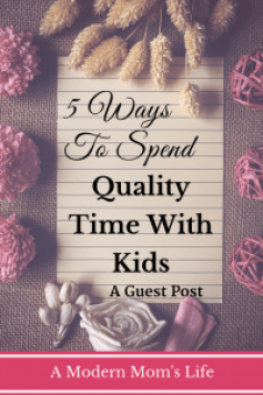 5 Ways to Spend Quality Time With Kids