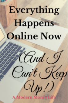 Everything Happens Online Now (And I Can't Keep Up!)