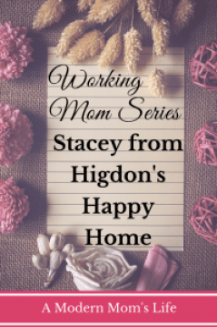 Stacey from Higdons Happy Home Working Mom Series