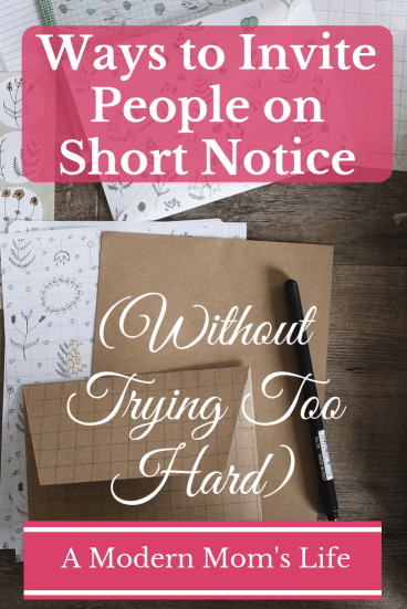 Ways to Invite People on Short Notice (Without Trying Too Hard)