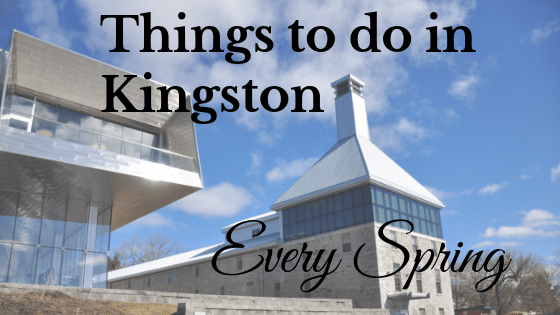 Things to do in Kingston every spring