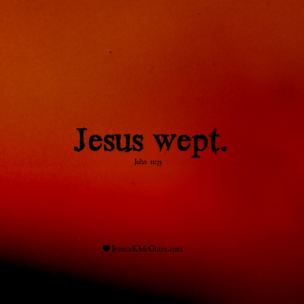 jesus wept john1135 jkmcguire