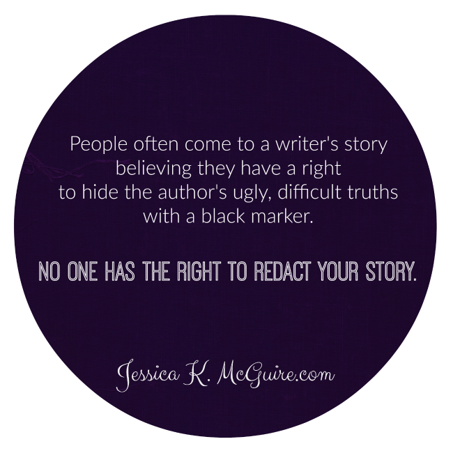 no one has the right to redact your story