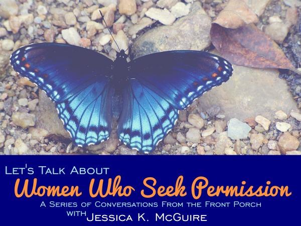 women who seek permission