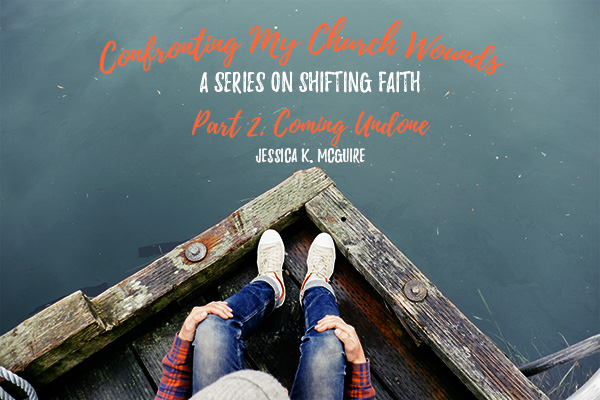confronting church wounds 2 coming undone jkmcguire