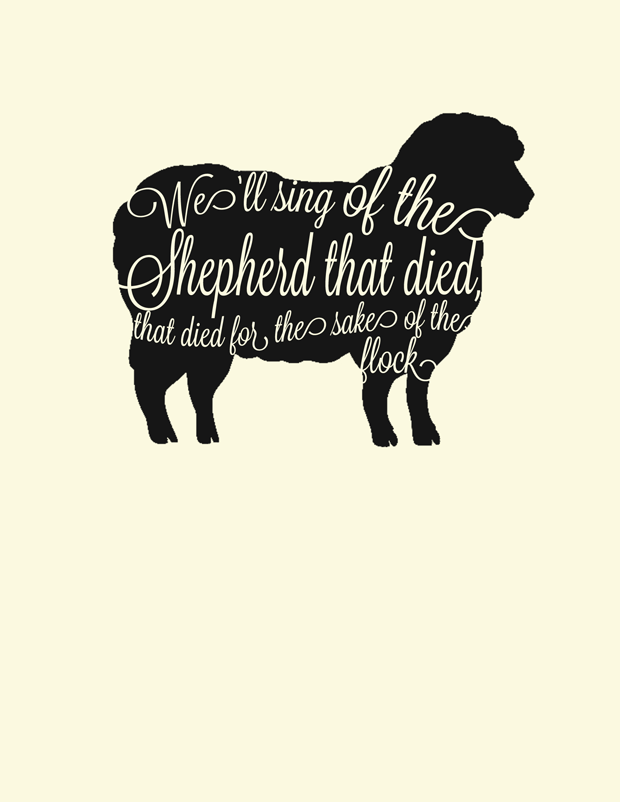 we'll-sing-of-the-shepherd-who-died