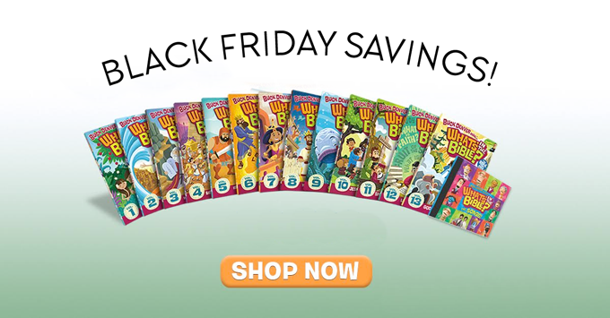 WHAT'S IN THE BIBLE BLACK FRIDAY SALE