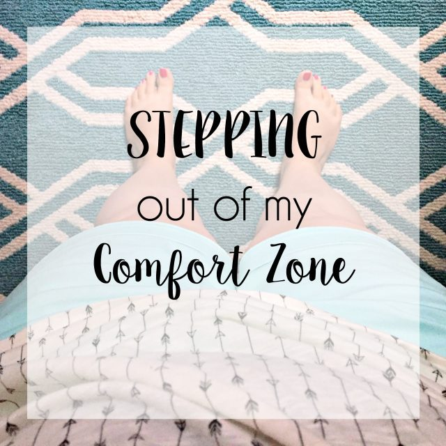 Stepping out of my comfort zone