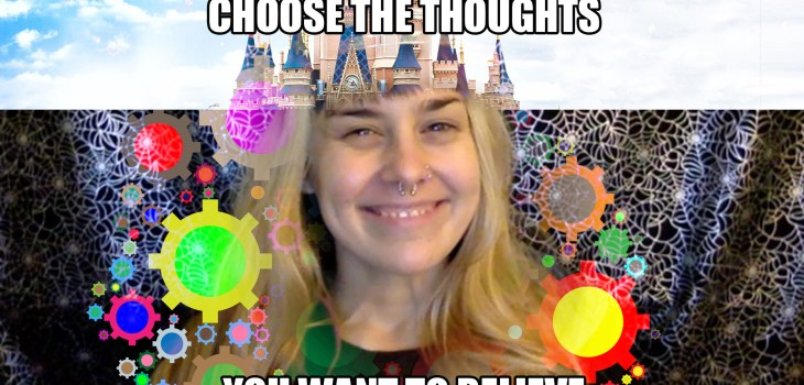 Choose the Thoughts You Want to Believe