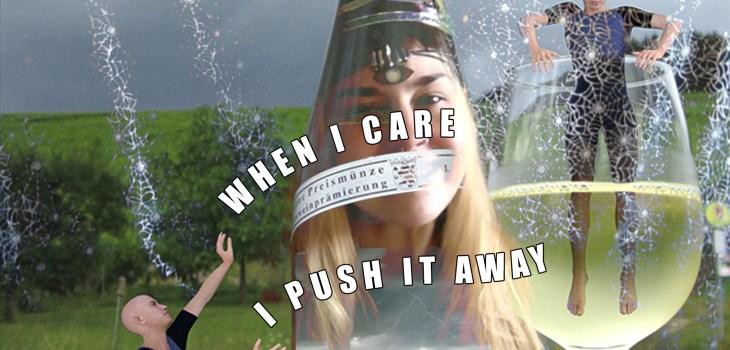 When I care I push it away