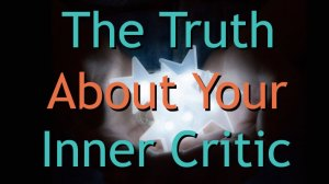 How to Quiet Your Inner Critic
