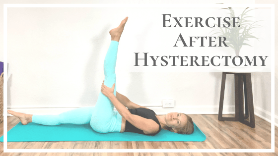 exercise after hysterectomy