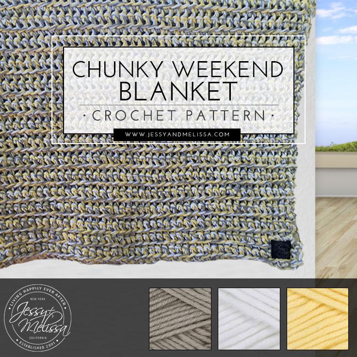 Chunky Weekend Blanket Crochet Pattern Jessy Melissa