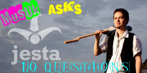MusUK asks Jesta 10 questions