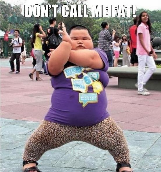 nie mów na mnie gruby dont call me fat