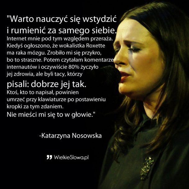 Mądre, trafne i życiowe cytaty Katarzyny Nosowskiej. Uczą radości z życia i zdrowego egoizmu