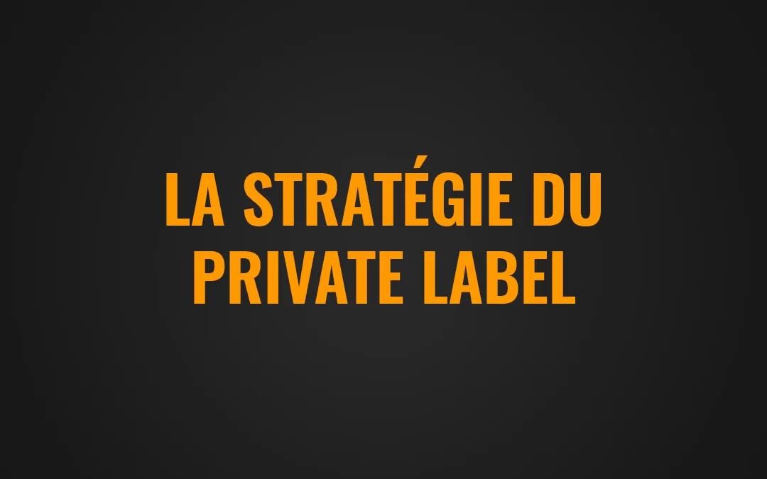 Le private Label sur Amazon
