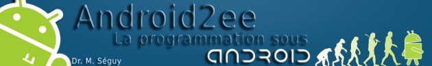 Android2ee footer - Android2ee, apprendre la programmation Android en moins de 10 jours