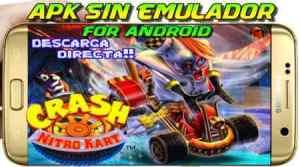 Crash Nitro Kart Apk descarga en Android sin emulador