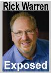Rick Warren Exposed