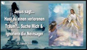 Jesus sagt… Hast du einen verlorenen Traum
