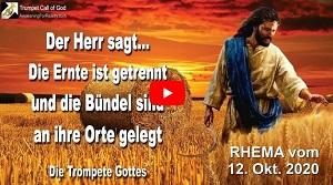 Der Herr sagt… Die Ernte ist getrennt