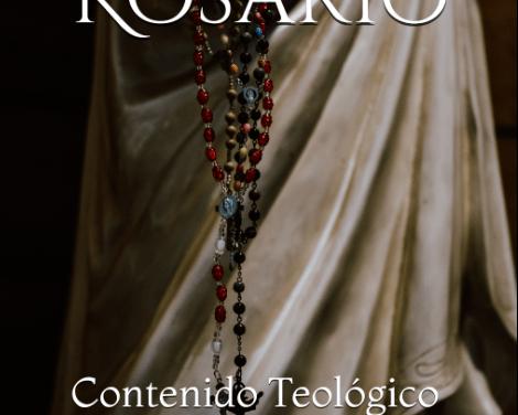 El Rosario: Contenido Teológico
