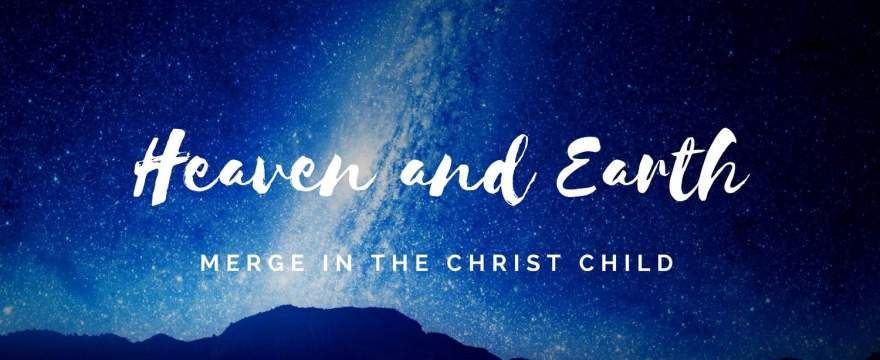 Heaven and Earth Merging in You Changes Everything!