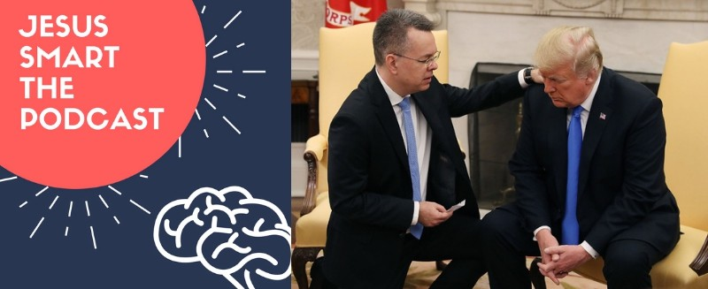 Pastor Andrew Brunson Freed from Turkey! — Travis S. Weber, Family Research Council VP for Policy (Podcast #37)