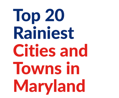 Top 20 Rainiest Cities and Towns in Maryland