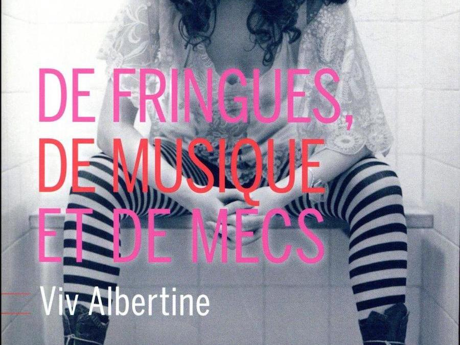 De fringues, de musique et de mecs par Viv Albertine