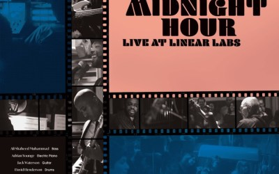The Midnight Hour – Live At Linear Labs
