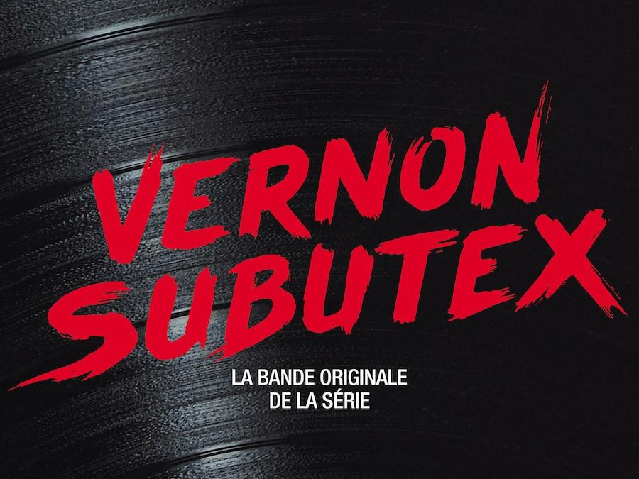 La série Vernon Subutex dévoile une B.O pointue et électrisante