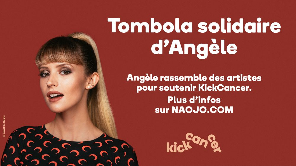 Angèle x Kick Cancer. Tombola solidaire