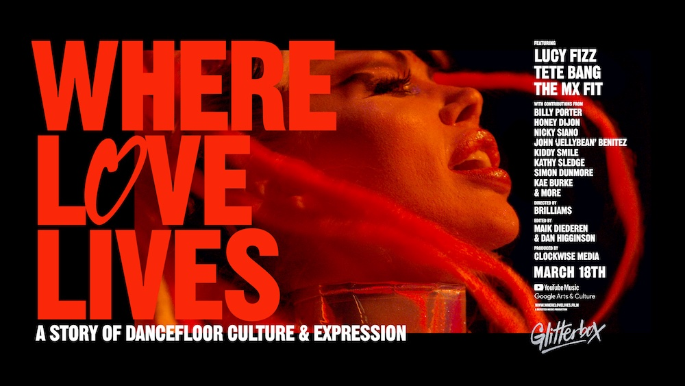 Glitterbox présente Where Love Lives