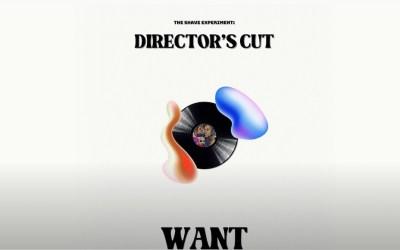 Q – Want (Extrait de The Shave Experiment «Director's Cut»)