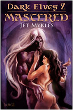 EXCERPT – Dark Elves II: Mastered