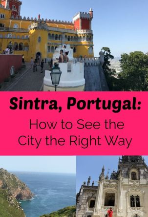 How to City Sintra the Right Way